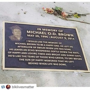 In memory of Michael Brown
